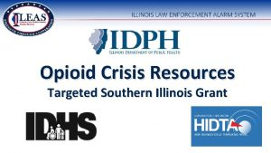 Opioid Crisis Resources Targeted Southern Illinois Grant Presenters