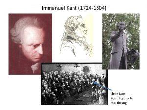 Immanuel Kant 1724 1804 Little Kant Pontificating to