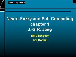 Soft Computing NeuroFuzzy and Soft Computing chapter 1