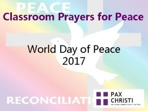 Classroom Prayers for Peace World Day of Peace