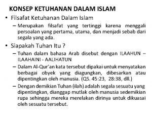 KONSEP KETUHANAN DALAM ISLAM Filsafat Ketuhanan Dalam Islam