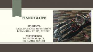 PIANO GLOVE STUDENTS ATAA MUNTHER HUSNI REFAI LEENA