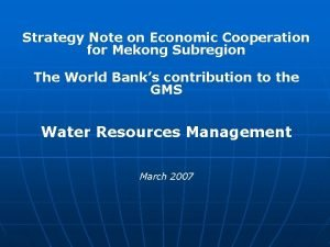 Strategy Note on Economic Cooperation for Mekong Subregion