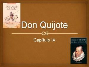 Don Quijote Captulo IX Analiza la clase de