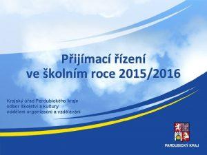 Pijmac zen ve kolnm roce 20152016 Krajsk ad