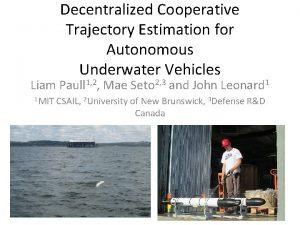 Decentralized Cooperative Trajectory Estimation for Autonomous Underwater Vehicles