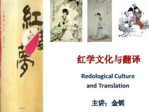 Redological Culture and Translation Communicative Translation and Semantic