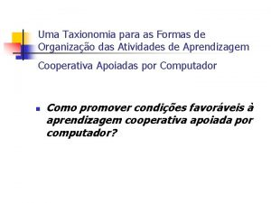 Uma Taxionomia para as Formas de Organizao das