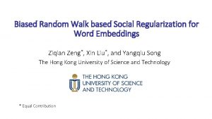 Biased Random Walk based Social Regularization for Word