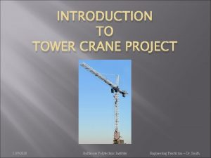 INTRODUCTION TO TOWER CRANE PROJECT 1192020 Baltimore Polytechnic