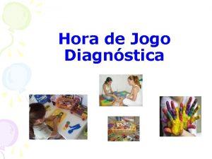 Hora de Jogo Diagnstica Hora de Jogo Diagnstica