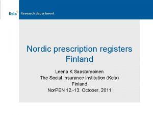 Research department Nordic prescription registers Finland Leena K