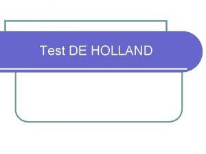 Test DE HOLLAND TEORIA DE HOLLAND Esta teora