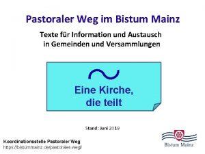 Pastoraler Weg im Bistum Mainz Texte fr Information