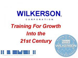 WILKERSON C O R P O R A