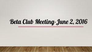 Beta Club MeetingJune 2 2016 Social Media Email