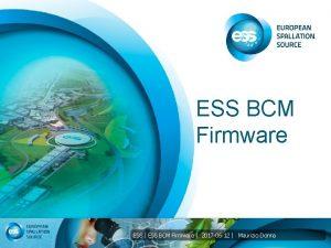 ESS BCM Firmware ESS ESS BCM Firmware 2017