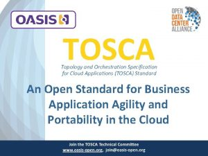 TOSCA Topology and Orchestration Specification for Cloud Applications