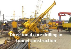 Directional core drilling in tunnel construction Directional core