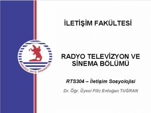 LETM FAKLTES RADYO TELEVZYON VE SNEMA BLM RTS