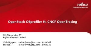 Open Stack OSprofiler ft CNCF Open Tracing 2017
