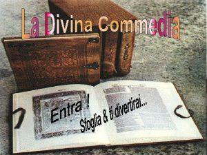 La Divina Commedia consta di 14 223 endecasillabi