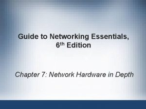 Guide to Networking Essentials 6 th Edition Chapter