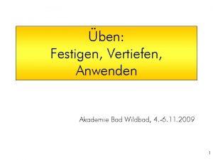 ben Festigen Vertiefen Anwenden Akademie Bad Wildbad 4