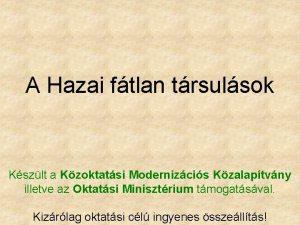A Hazai ftlan trsulsok Kszlt a Kzoktatsi Modernizcis