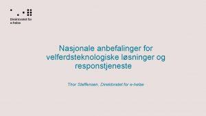 Nasjonale anbefalinger for velferdsteknologiske lsninger og responstjeneste Thor
