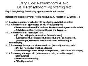 Erling Eide Rettskonomi 4 avd Del II Rettskonomi