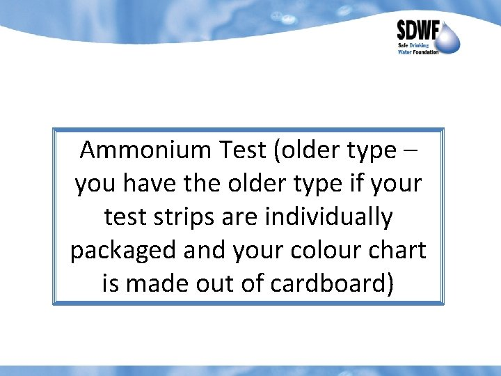 Ammonium Test older type you have the older