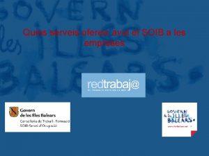 Govern de les Illes Balears Quins serveis ofereix