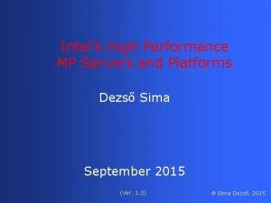Intels High Performance MP Servers and Platforms Dezs