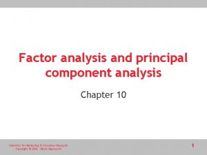 Factor analysis and principal component analysis Chapter 10