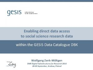 Enabling direct data access to social science research