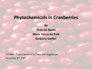 Phytochemicals in Cranberries By Thais De Nardo Maria