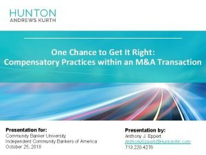 One Chance to Get It Right Compensatory Practices