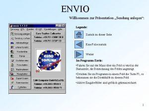 ENVIO Willkommen zur Prsentation Sendung anlegen Legende Zurck