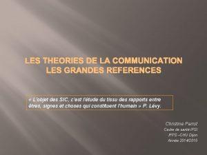 LES THORIES DE LA COMMUNICATION LES GRANDES RFRENCES