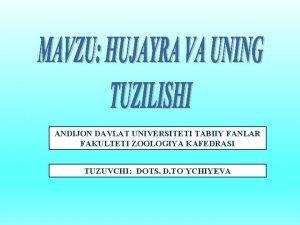 ANDIJON DAVLAT UNIVERSITETI TABIIY FANLAR FAKULTETI ZOOLOGIYA KAFEDRASI