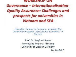 WORKSHOP ON Governance Internationalisation Quality Assurance Challenges and