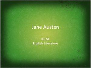 Jane Austen IGCSE English Literature 1 Biography Jane
