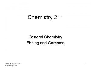 Chemistry 211 General Chemistry Ebbing and Gammon John