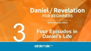 3 MIKE MAZZALONGO Four Episodes in Daniels Life