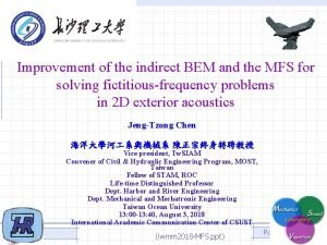 Improvement of the indirect BEM and the MFS