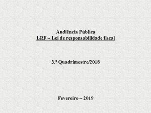 Audincia Pblica LRF Lei de responsabilidade fiscal 3