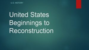 U S HISTORY United States Beginnings to Reconstruction