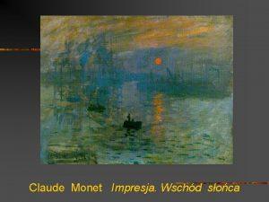 Claude Monet Impresja Wschd soca Impresja Wschd soca