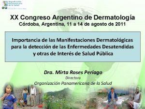XX Congreso Argentino de Dermatologa Crdoba Argentina 11